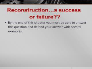 essay success failure of reconstruction