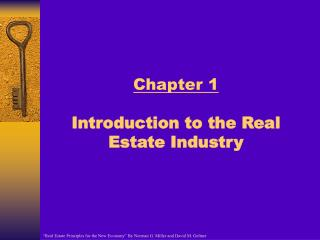 Chapter 1 Introduction to the Real Estate Industry