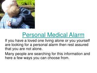 Personal Medical Alarm