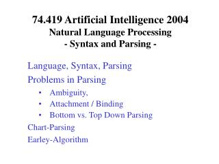 74.419 Artificial Intelligence 2004  Natural Language Processing - Syntax and Parsing -