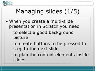 Managing slides ( 1 / 5 )