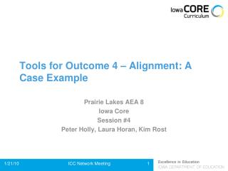 Tools for Outcome 4   Alignment: A Case Example