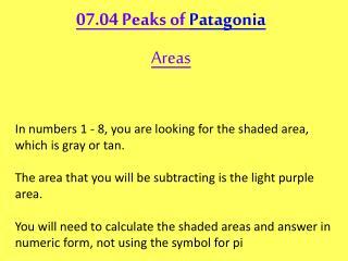 07.04 Peaks of  Patagonia Areas