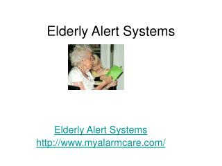 Elderly Alert Systems