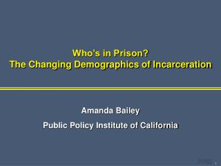 Who s in Prison The Changing Demographics of Incarceration