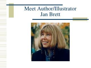 Meet Author/Illustrator Jan Brett