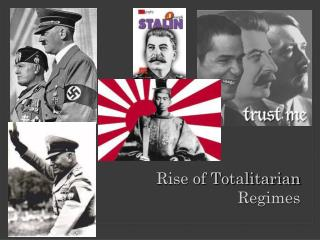 Rise of Totalitarian Regimes