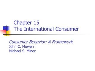 Chapter 15 The International Consumer