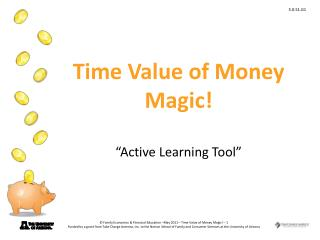"Time Value of Money Magic! "" Active Learning Tool"""