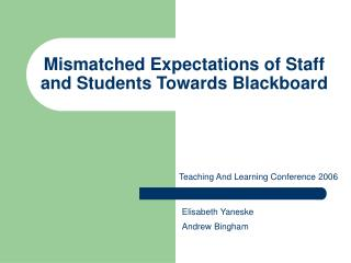 Mismatched Expectations of Staff and Students Towards Blackboard