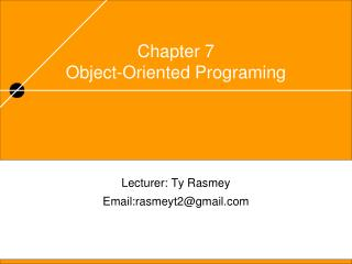 Chapter 7 Object-Oriented Programing