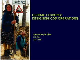 GLOBAL LESSONS:  DESIGNING CDD OPERATIONS