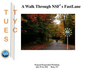 A Walk Through NSF ' s FastLane