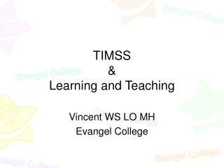 TIMSS  &  Learning and Teaching