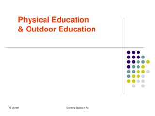 Physical Education  & Outdoor Education
