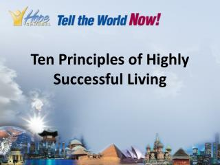 Ten Principles of Highly Successful Living