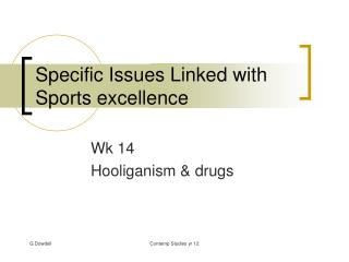 Specific Issues Linked with Sports excellence