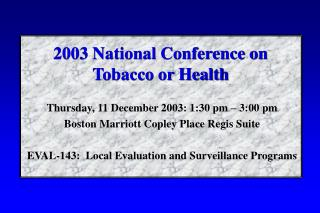 2003 National Conference on Tobacco or Health