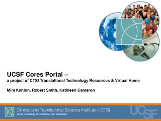 UCSF Cores Portal –  a project of CTSI Translational Technology Resources & Virtual Home