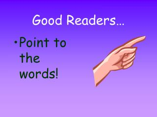 Good Readers…