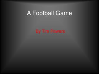 A Football Game