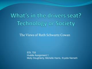 What's in the drivers seat? Technology or Society
