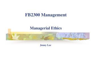 FB2300 Management Managerial Ethics