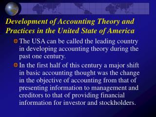 Development of Accounting Theory and Practices in the United State of America
