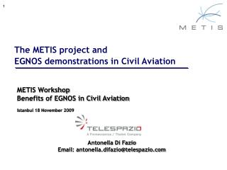 The METIS project and  EGNOS demonstrations in Civil Aviation