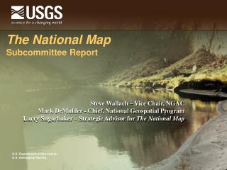 The National Map Subcommittee Report