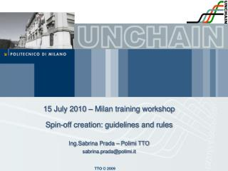 15 July 2010 – Milan training workshop Spin-off creation: guidelines and rules