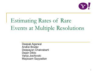Estimating Rates of Rare Events at Multiple Resolutions