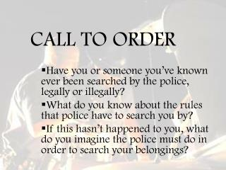 CALL TO ORDER