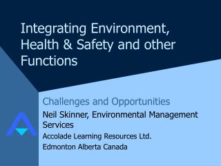 Integrating Environment, Health & Safety and other Functions