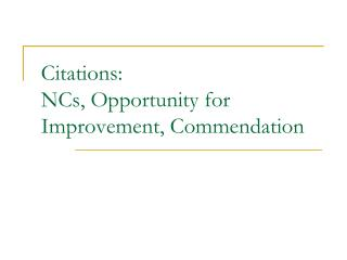 Citations: NCs, Opportunity for Improvement, Commendation