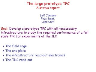 The large prototype TPC A status report