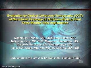 Evaluation by Optical Coherence Tomography OCT of Neointimal Coverage of Sirolimus-Eluting Stent Three Months After Impl