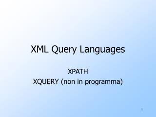 XML Query Languages