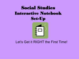 Social Studies Interactive Notebook  Set-Up