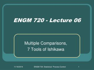 ENGM 720 - Lecture 06