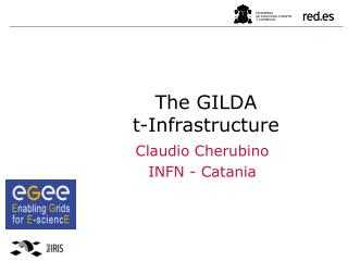 The GILDA  t-Infrastructure