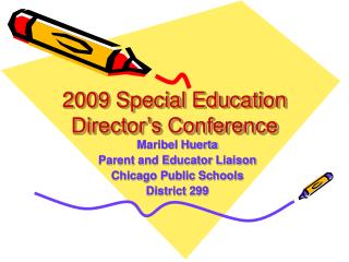 2009 Special Education Director s Conference