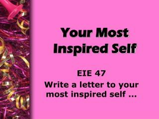 Your Most Inspired Self