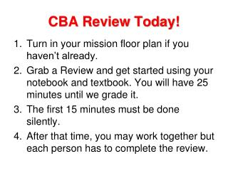 CBA Review Today!