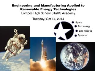 Engineering and Manufacturing Applied to Renewable Energy Technologies