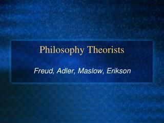 Philosophy Theorists