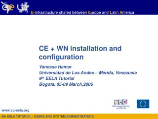 CE + WN installation and configuration