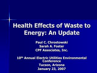 Health Effects of Waste to Energy: An Update