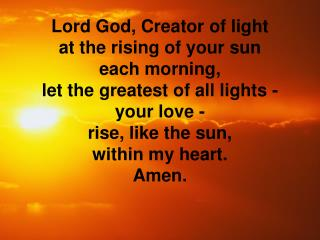 Lord God, Creator of light
