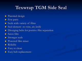 Texwrap TGM Side Seal